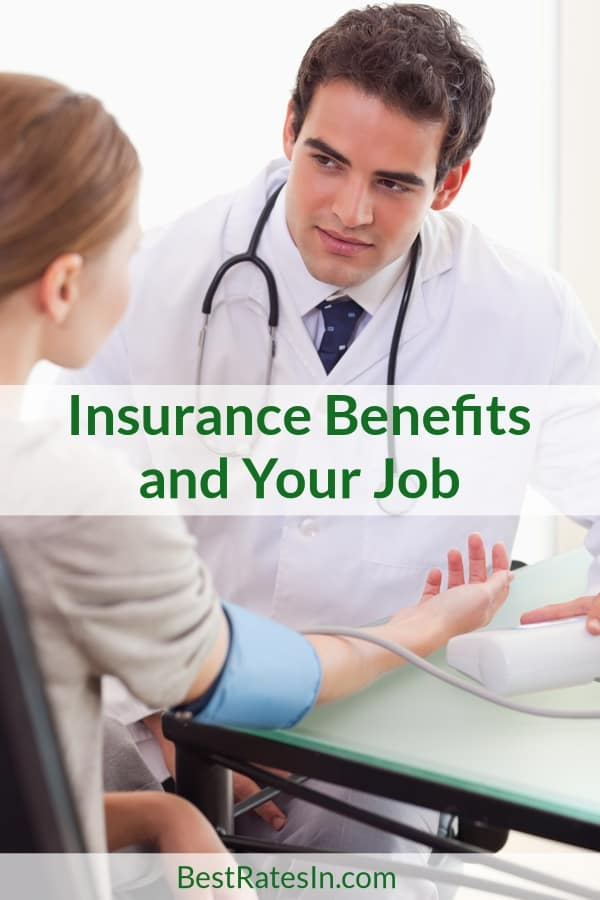 Insurance Benefits at Your Job