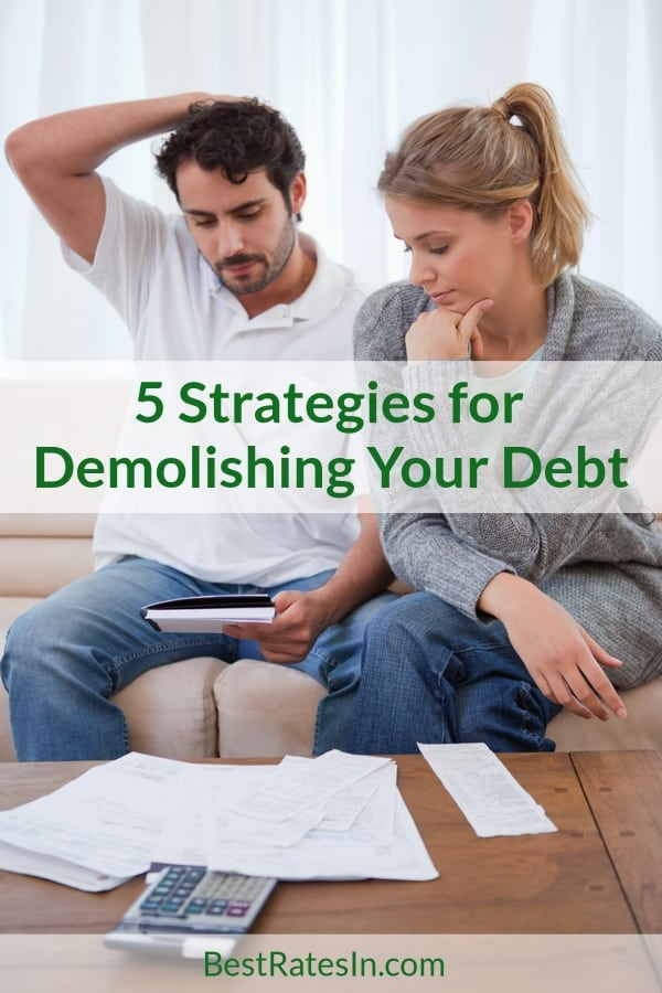 Strategies for Demolishing Debt