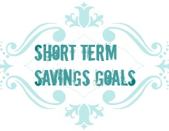 short term savings goals